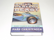 Build the Perfect Beast : The Quest to Design the Coolest Car Ever Made (Christensen 2003)